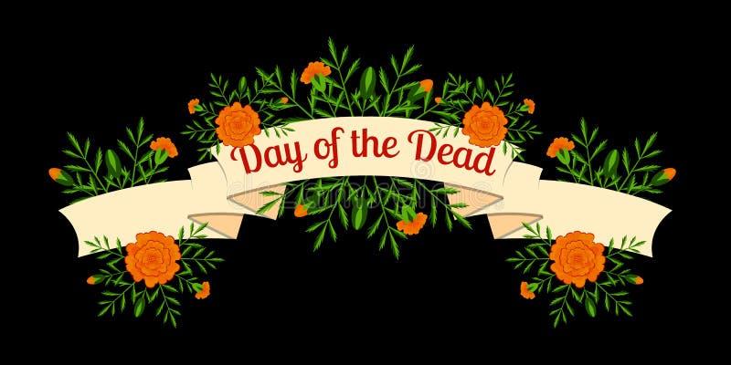 Tag der Toten Konzept des nationalen mexikanischen Feiertags Band mit dem Namen des Ereignisses Ringelblumen - Blumen, Blätter, K stock abbildung