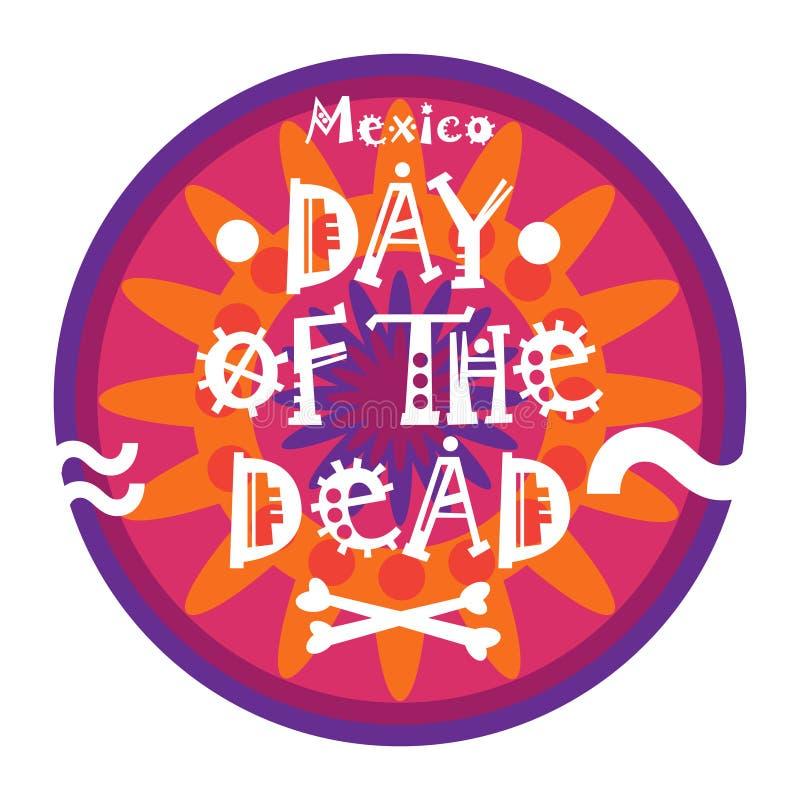 Tag toter traditioneller Dekoration Mexikaner-Halloweens Dia De Los Muertos Holiday Party lizenzfreie abbildung
