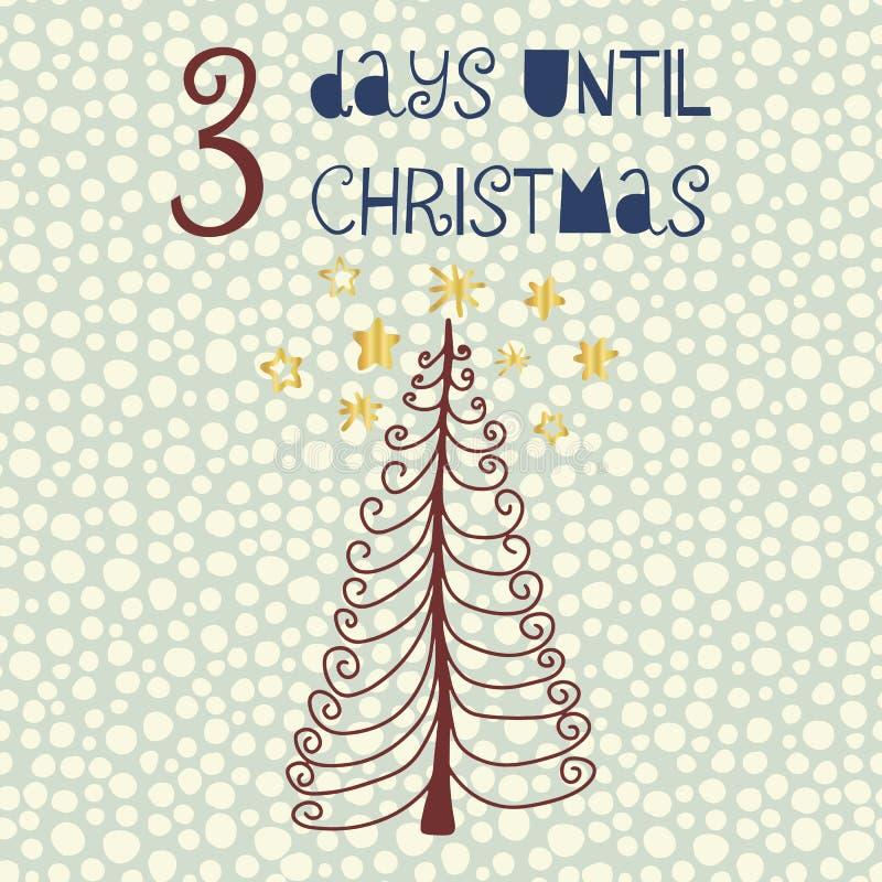 3 Tage bis Weihnachtsvektorillustration Weihnachtscountdown drei Tage Abbildung der roten Lilie Handgezogene Baum- und -goldfolie stock abbildung