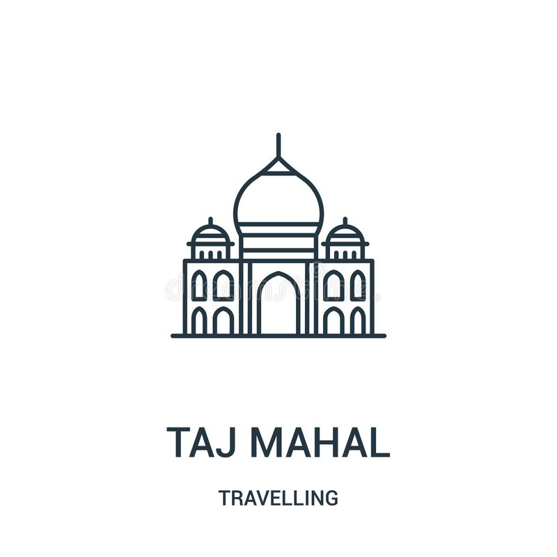 Taj mahal icon vector from travelling collection. Thin line taj mahal outline icon vector illustration. Linear symbol. For use on web and mobile apps, logo vector illustration