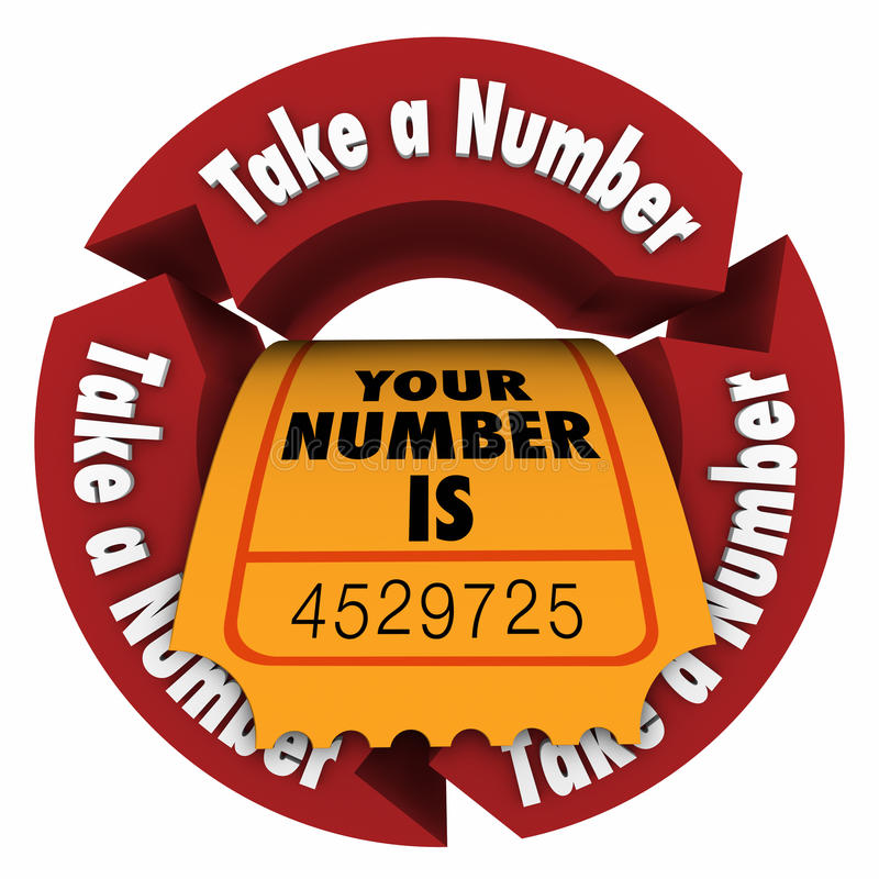 Free Take A Number Wait Your Turn Ticket Be Patient Stock Images - 56263964