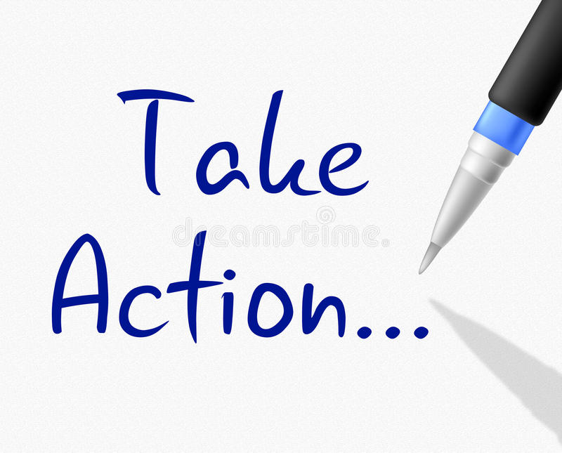 Take Action Indicates At This Time And Activism. Take Action Representing At The Moment And Now stock illustration