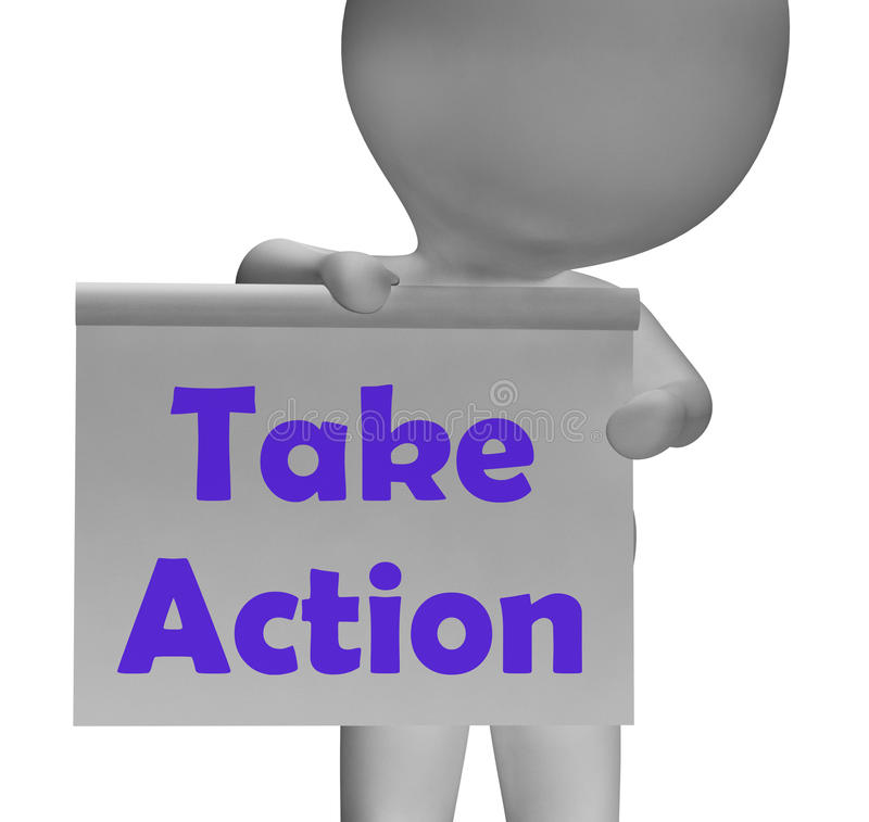 Take Action Sign Means Being Proactive stock illustration