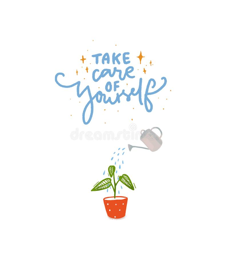 Take care of yourself. Hand lettering inscription with illustration of plant watering with water can. royalty free illustration