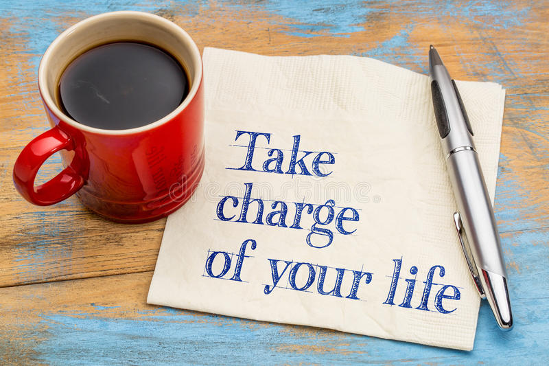 Take charge of your life stock images