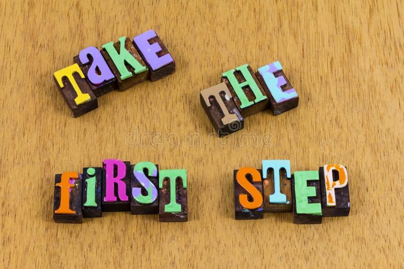 Take first step believe challenge faith trust letterpress phrase stock photography