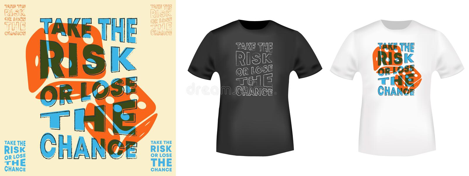 Take the risk or lose the chance t-shirt print for t shirts applique, fashion slogan, badge, label clothing, jeans, and casual vector illustration
