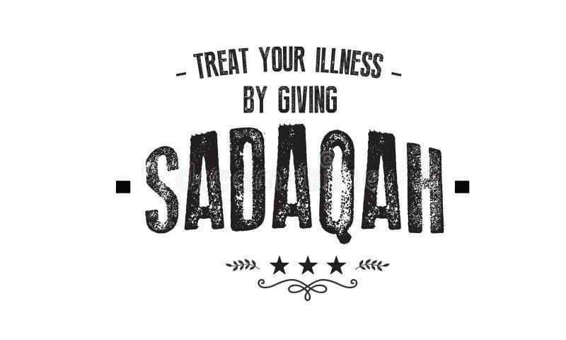 Taktuje twój chorobę dawać sadaqah ilustracji