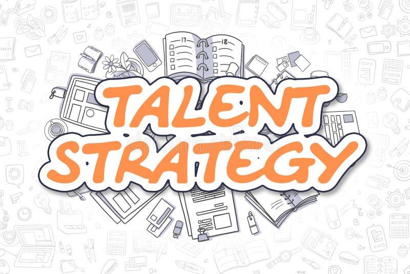 Talent Strategy - Doodle Orange Word. Business Concept. Talent Strategy - Hand Drawn Business Illustration with Business Doodles. Orange Inscription - Talent royalty free illustration