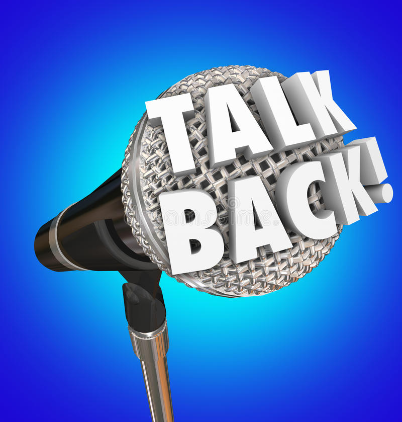 Talk Back Microphone Words Feedback Comment Speaking Opinion. Talk Back words on microphone for comment, feedback or speaking opinion before an audience, in an stock illustration