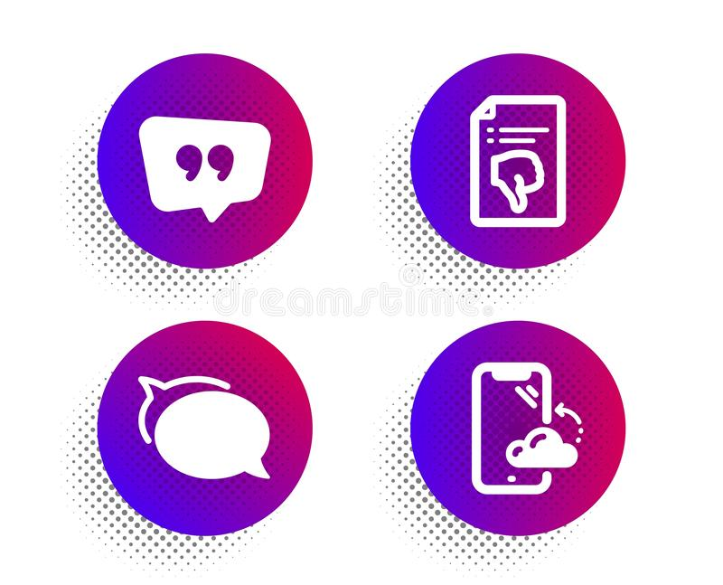 Talk bubble, Thumb down and Quote bubble icons set. Smartphone cloud sign. Vector royalty free illustration