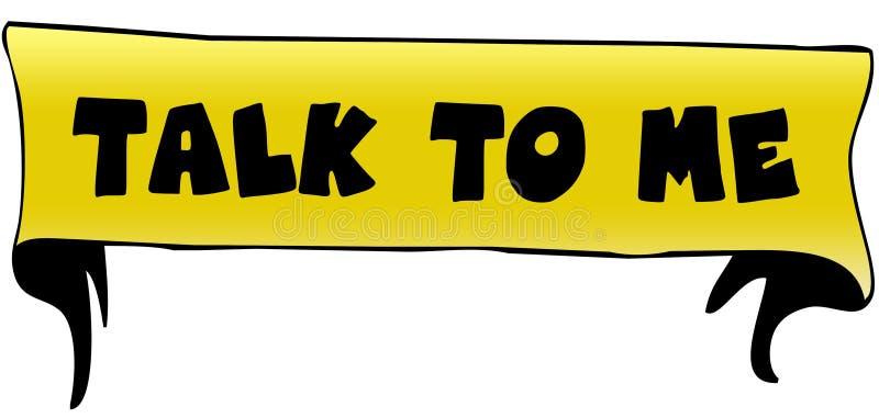 TALK TO ME on yellow ribbon illustration. Graphic concept image stock illustration
