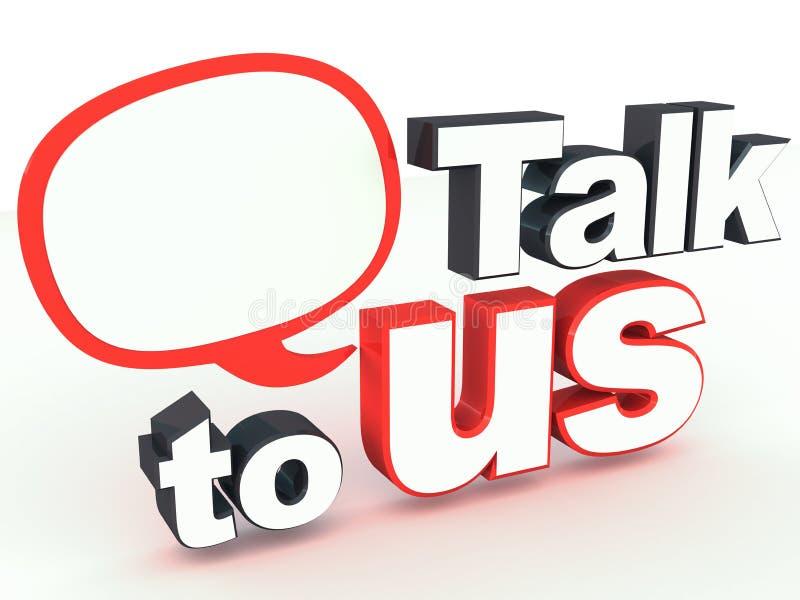 Talk To Us Stock Photo