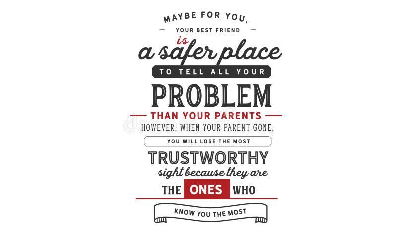 Talvez para você, seu melhor amigo é um lugar mais seguro para dizer todos seus problemas do que seus pais ilustração royalty free