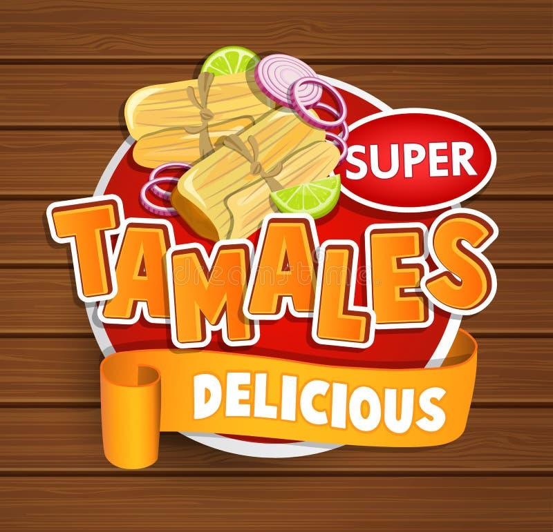 Tamales wyśmienicie logo, symbol, majcher royalty ilustracja