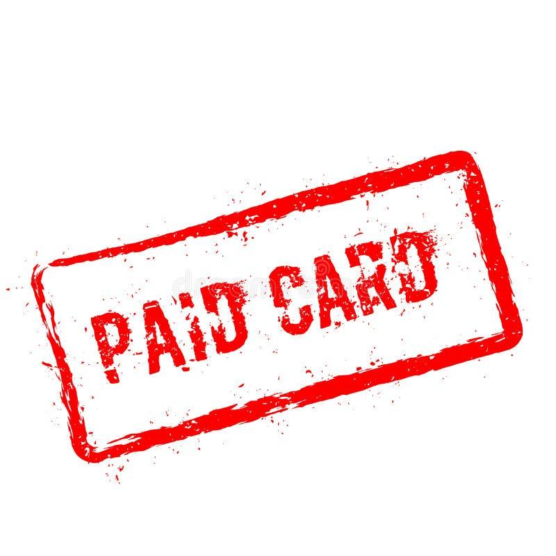 Tampon en caoutchouc rouge de carte payée d'isolement sur le blanc illustration stock