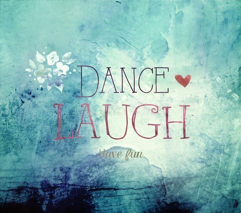 Tanz-Lachen-Leben-Zitat stock abbildung
