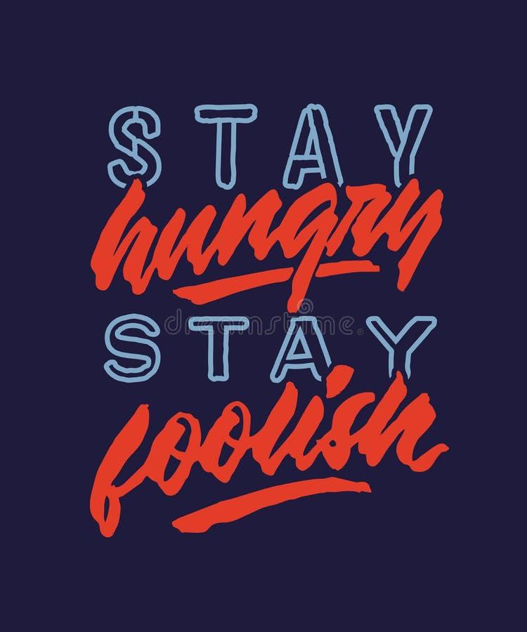 Tappning för det hungriga staget för staget förgrovar dåraktig affischen för citationstecknet för handbokstävertypografi stock illustrationer
