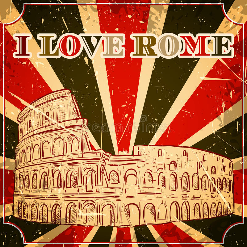 Tappningaffisch med Colosseum på grungebakgrunden Den Retro illustrationen skissar in stil, 'som jag älskar Rome', stock illustrationer