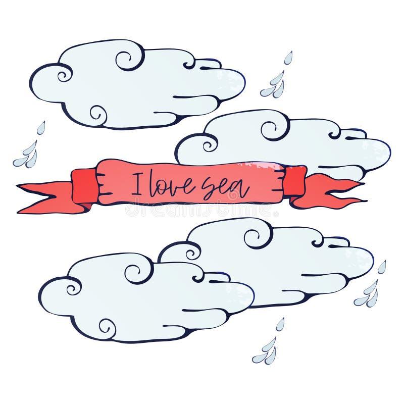 Tappningbanret med inskriften älskar jag havet bland molnen och regnet Vektor hand-dragen illustration i retro stil vektor illustrationer