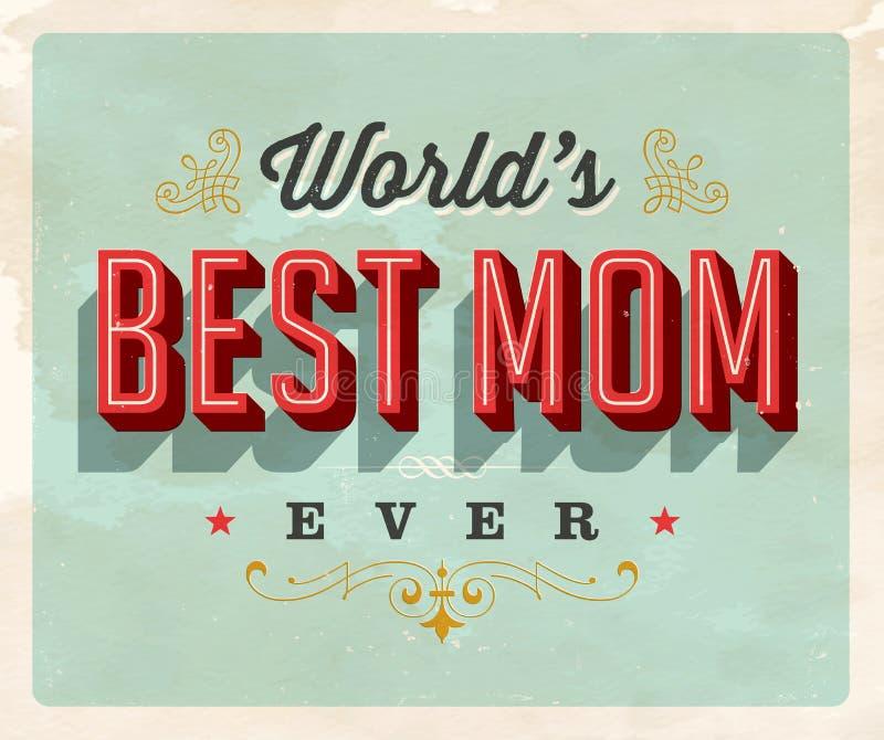 Tappningstilvykort - World's bästa mamma någonsin royaltyfri illustrationer