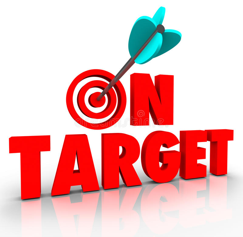 On Target Words Arrow Bull's Eye Direct Hit Mission Progress vector illustration