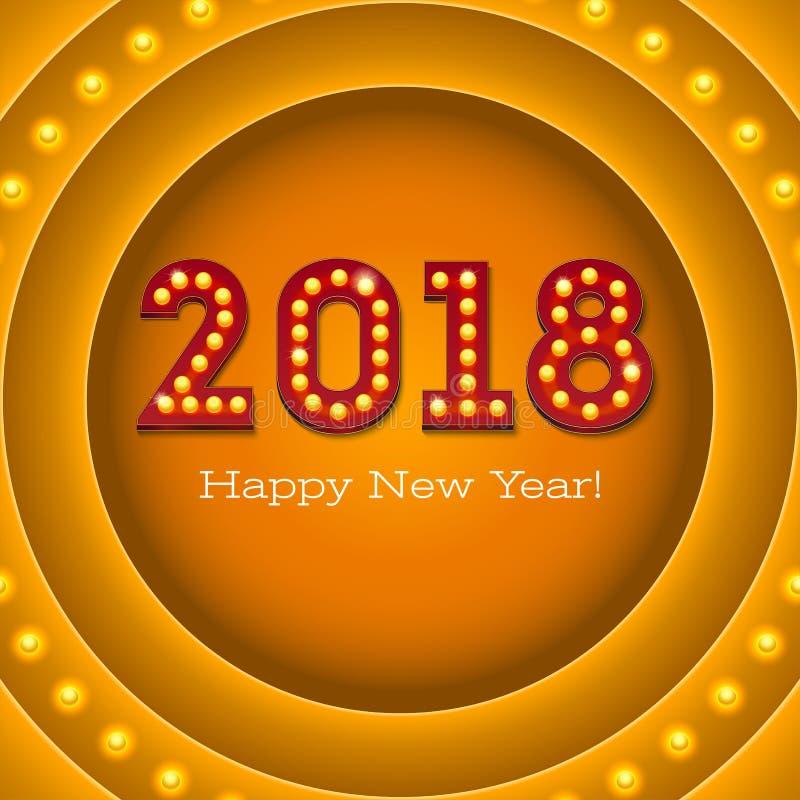 Tarjeta de felicitación con nuevo venir 2018 en bandera retra con las bombillas El texto en el estilo del casino americano con ilustración del vector