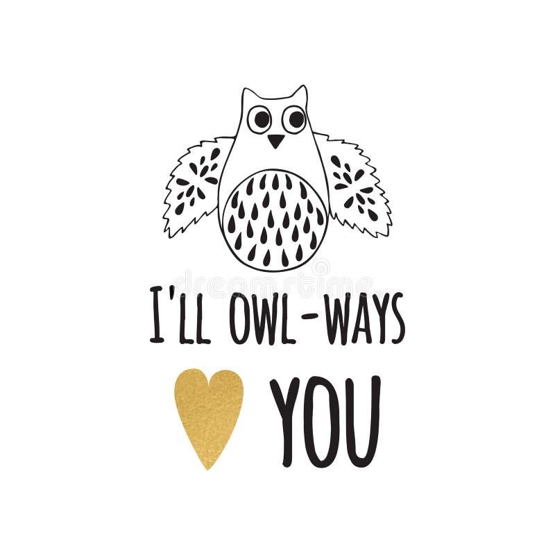 Tarjeta de felicitación del día de tarjetas del día de San Valentín con cita, el corazón del oro y el búho divertidos ilustración del vector