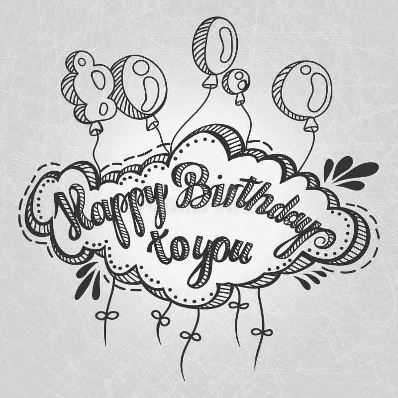 Tarjeta de felicitación Feliz cumpleaños Gráfico de la mano Inscripción y globos, mano del saludo dibujada Enhorabuena en el día  libre illustration
