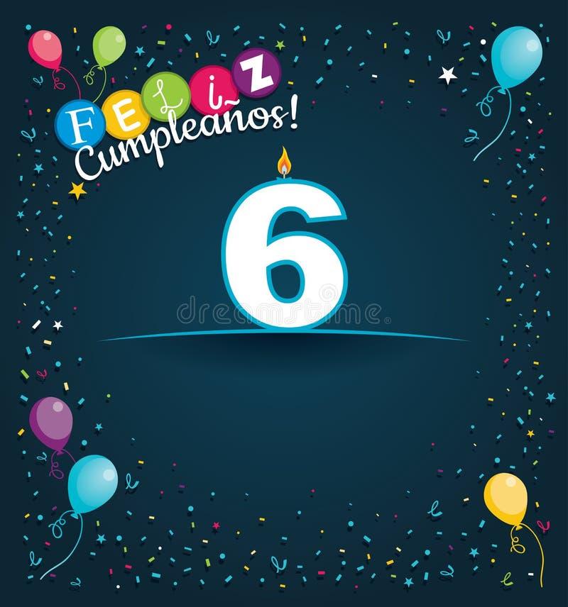Tarjeta de felicitación de Feliz Cumpleanos 6 - feliz cumpleaños 6 en lengua española - con las velas blancas ilustración del vector