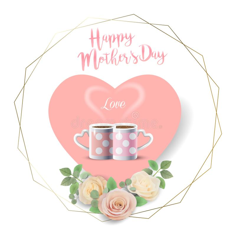 Tarjeta de felicitación feliz del día de madres con dos tazas de café, forma del corazón de las flores de las rosas del color del stock de ilustración