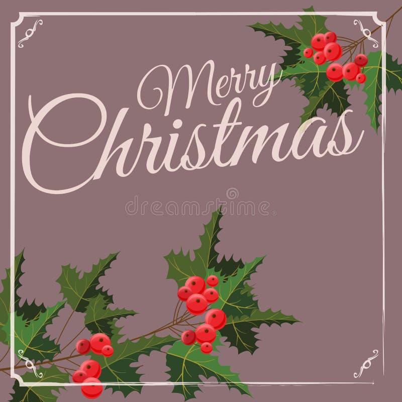 Tarjeta de felicitación de la Feliz Navidad y de la Feliz Año Nuevo con la baya del acebo de las decoraciones de Chrirstmas Ejemp ilustración del vector