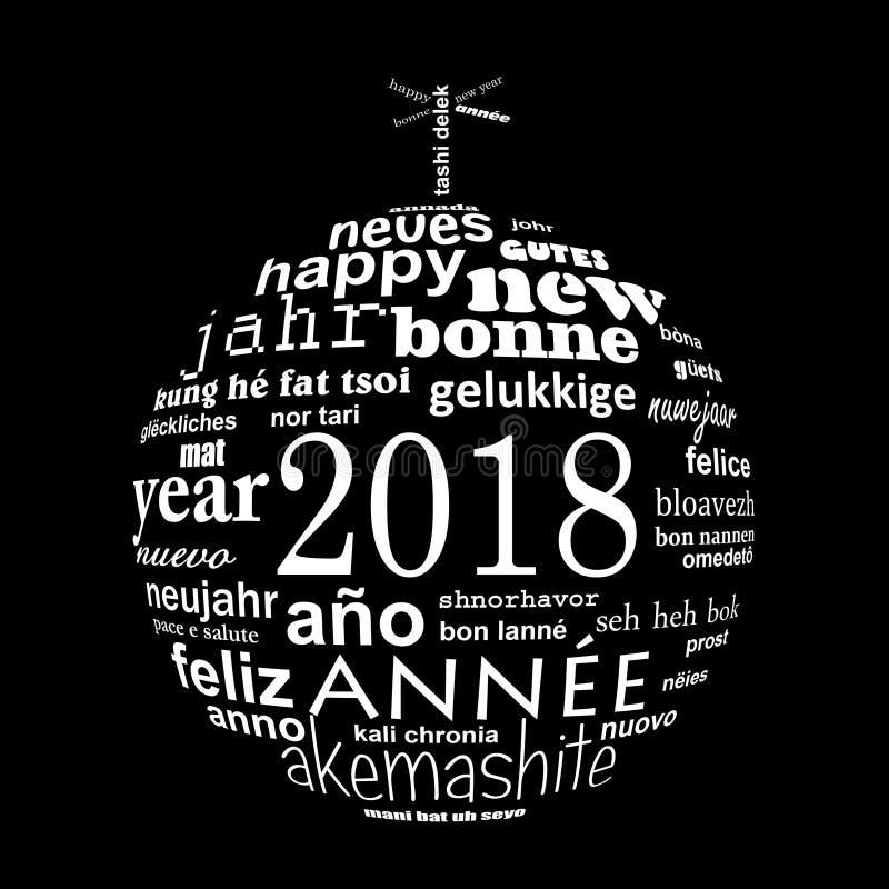 tarjeta de felicitación multilingüe de la nube de la palabra del texto del Año Nuevo 2018 en la forma de una bola de la Navidad b ilustración del vector