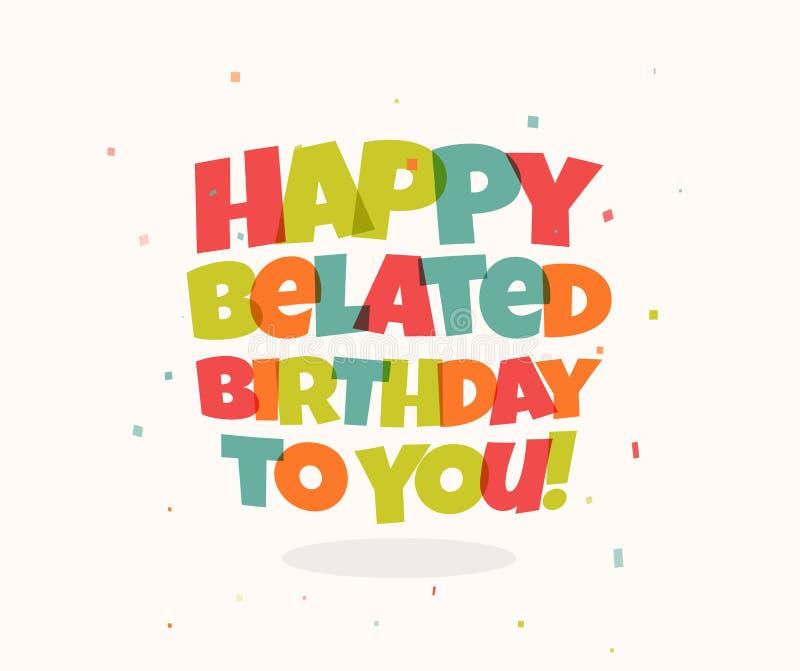 Tarjeta de felicitaci?n para el cumplea?os Letras y confeti coloridos Ejemplo del vector de Congrats del feliz cumpleaños Espacio stock de ilustración