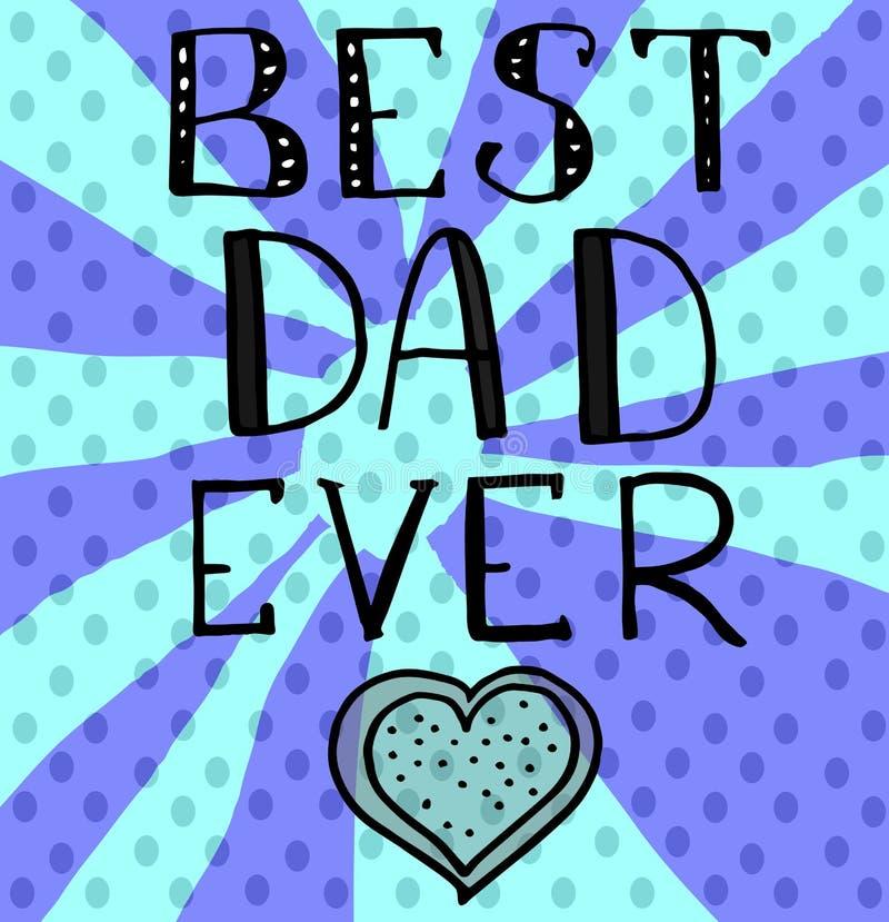 Tarjeta de felicitaciones del día de padre del vector con las letras de la mano - el mejor papá nunca - con un corazón y un fondo libre illustration