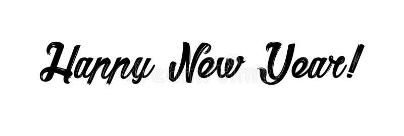 Tarjeta de la Feliz Año Nuevo Caligrafía moderna dibujada mano Ejemplo de la tinta Buenas fiestas Bandera con palabras exhaustas  ilustración del vector