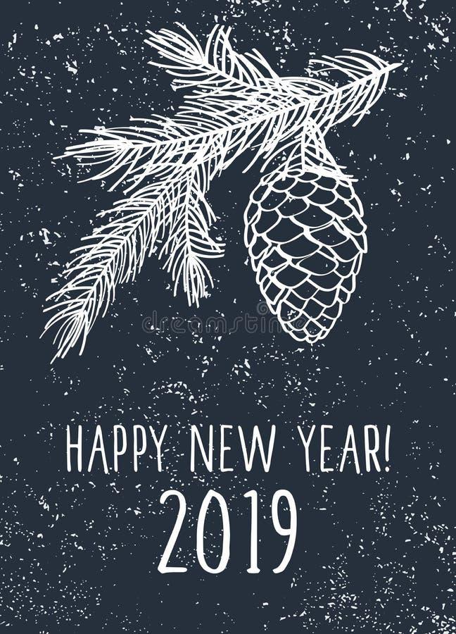 Tarjeta de la Feliz Año Nuevo 2019 Fondo con las ramas y el cono del pino ilustración del vector