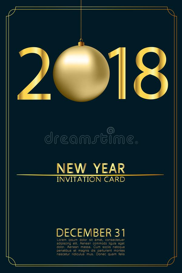 Tarjeta 2018 de la invitación del Año Nuevo con la bola, números y letras de la Navidad del oro 31 de diciembre Ilustración del v libre illustration