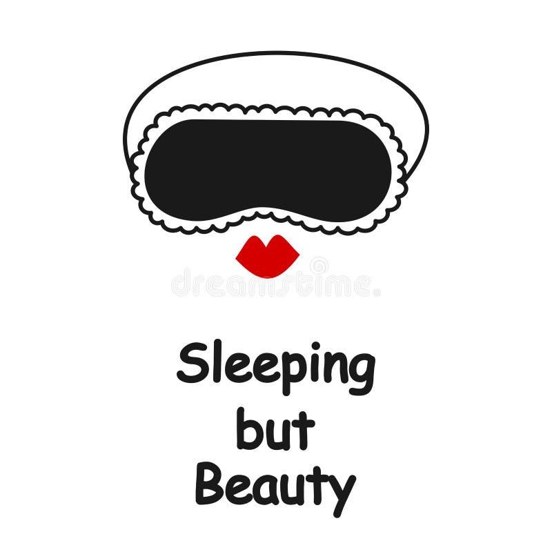 Tarjeta del vector de la cita el dormir pero de la belleza con la máscara el dormir y los labios rojos ilustración del vector