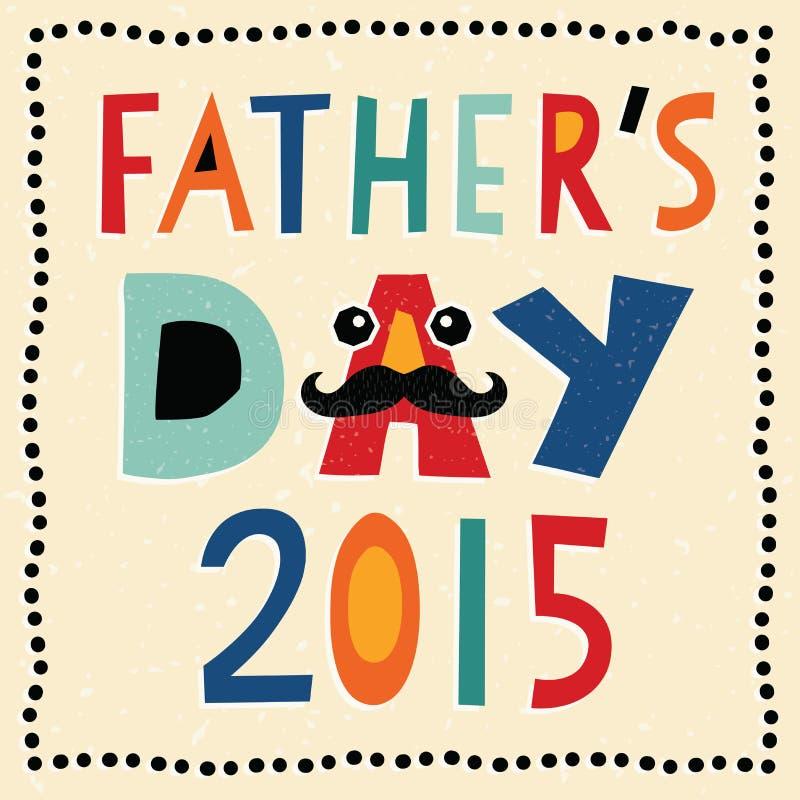 Tarjeta feliz 2015 del día de padres con el texto hecho a mano ilustración del vector