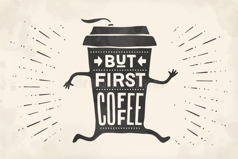 Tasse Kaffee PlakatKaffeetasse mit Handgezogener Beschriftung stock abbildung