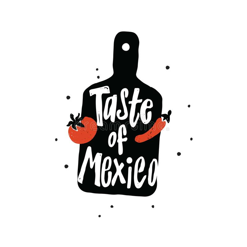 Taste of Mexico. Typography poster. Vector Illustration vector illustration
