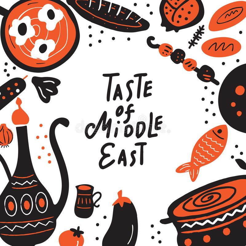 Taste of middle east. Hand drawn lettering and illustration of traditional food. Vector template for menu, flyer. Isolated on white background vector illustration