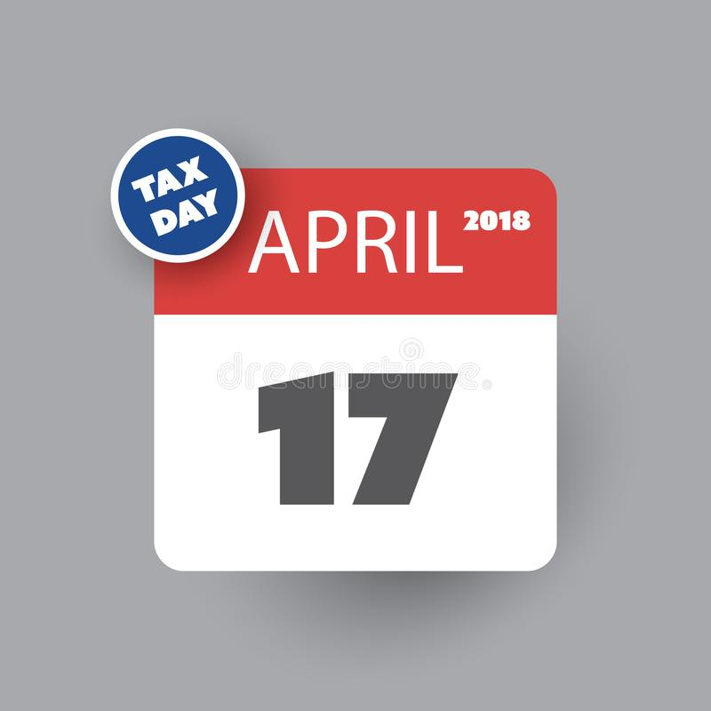 Tax Day Reminder Concept - Calendar Design Template - USA Tax Deadline, Due Date for Federal Income Tax Returns: 17th April 2018 stock illustration