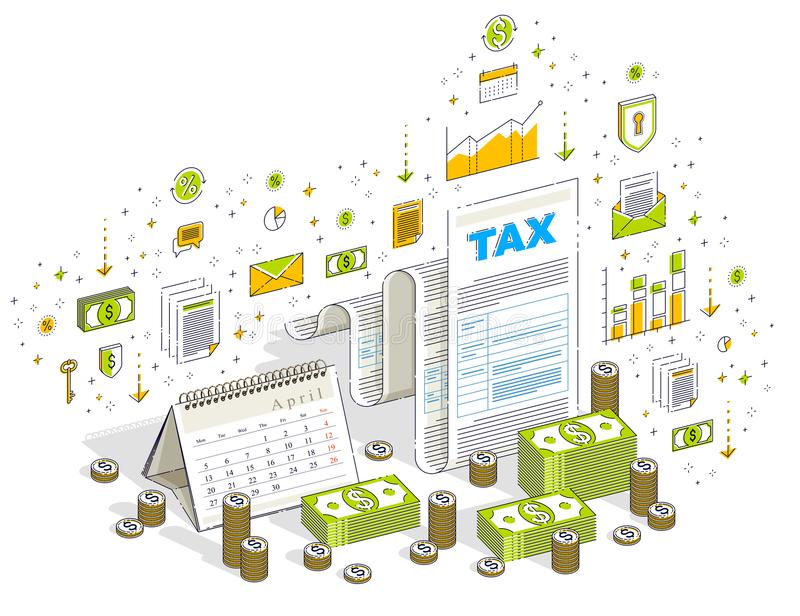 Taxation concept, tax form or paper legal document with cash mon. Ey stacks and calendar isolated on white. Isometric 3d vector finance illustration with icons vector illustration