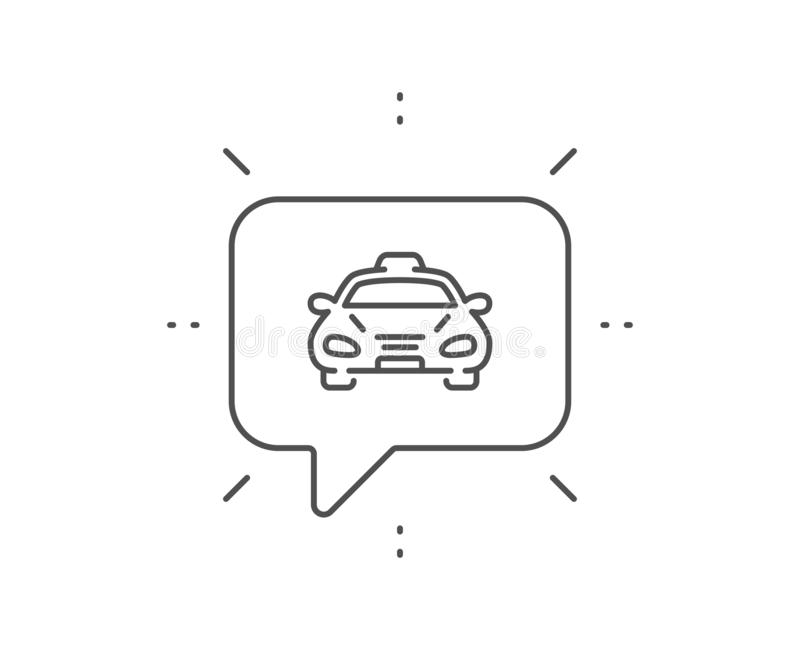 Taxi cab transport line icon. Car vehicle sign. Vector. Taxi cab transport line icon. Chat bubble design. Car vehicle sign. Taxicab driving symbol. Outline vector illustration
