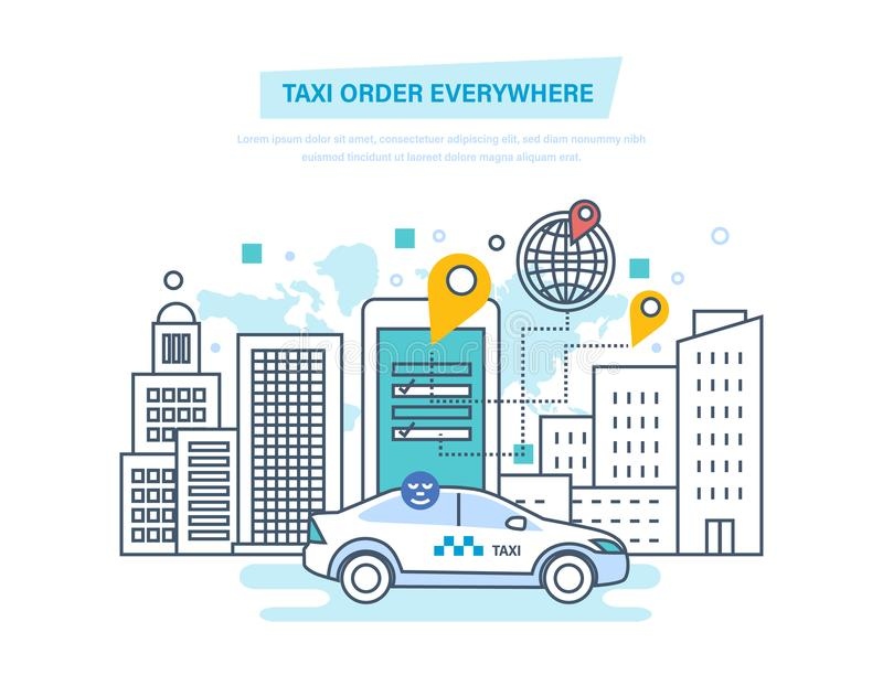 Taxi order everywhere. Online taxi, call by phone, mobile application. royalty free illustration