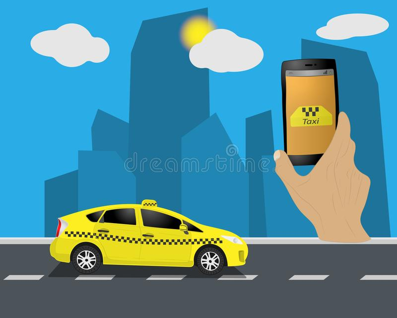 Taxi service. Yellow taxi cab. Hands with smartphone and taxi application, city and sky with clouds. Vector illustration. The Taxi service. Yellow taxi cab royalty free illustration