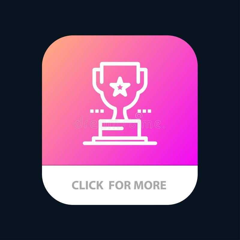 Taza, trofeo, premio, botón móvil del App del logro Android y línea versión del IOS ilustración del vector