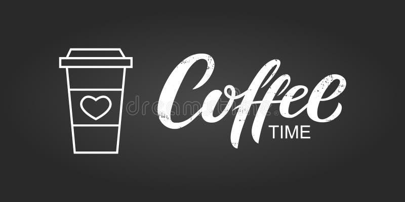 Tazza del cartone o della plastica ed iscrizione disegnata a mano di tempo del caffè Illustrazione di vettore Tazza di caffè per  royalty illustrazione gratis